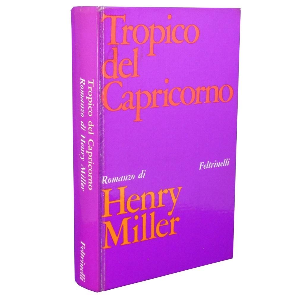 Henry miller tropico del cancro feltrinelli 1967 for Riviste feltrinelli