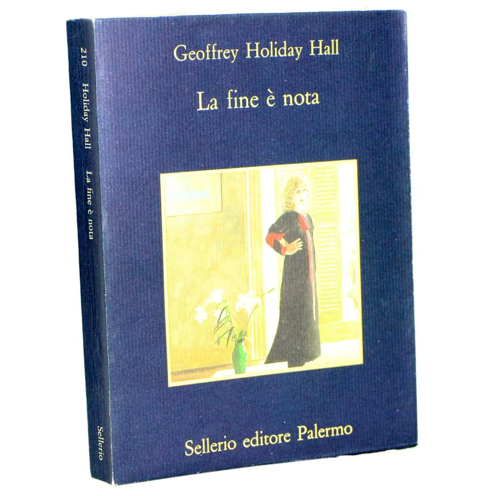 GEOFFREY HOLIDAY HALL LA FINE È NOTA LA MEMORIA 210 SELLERIO 1990